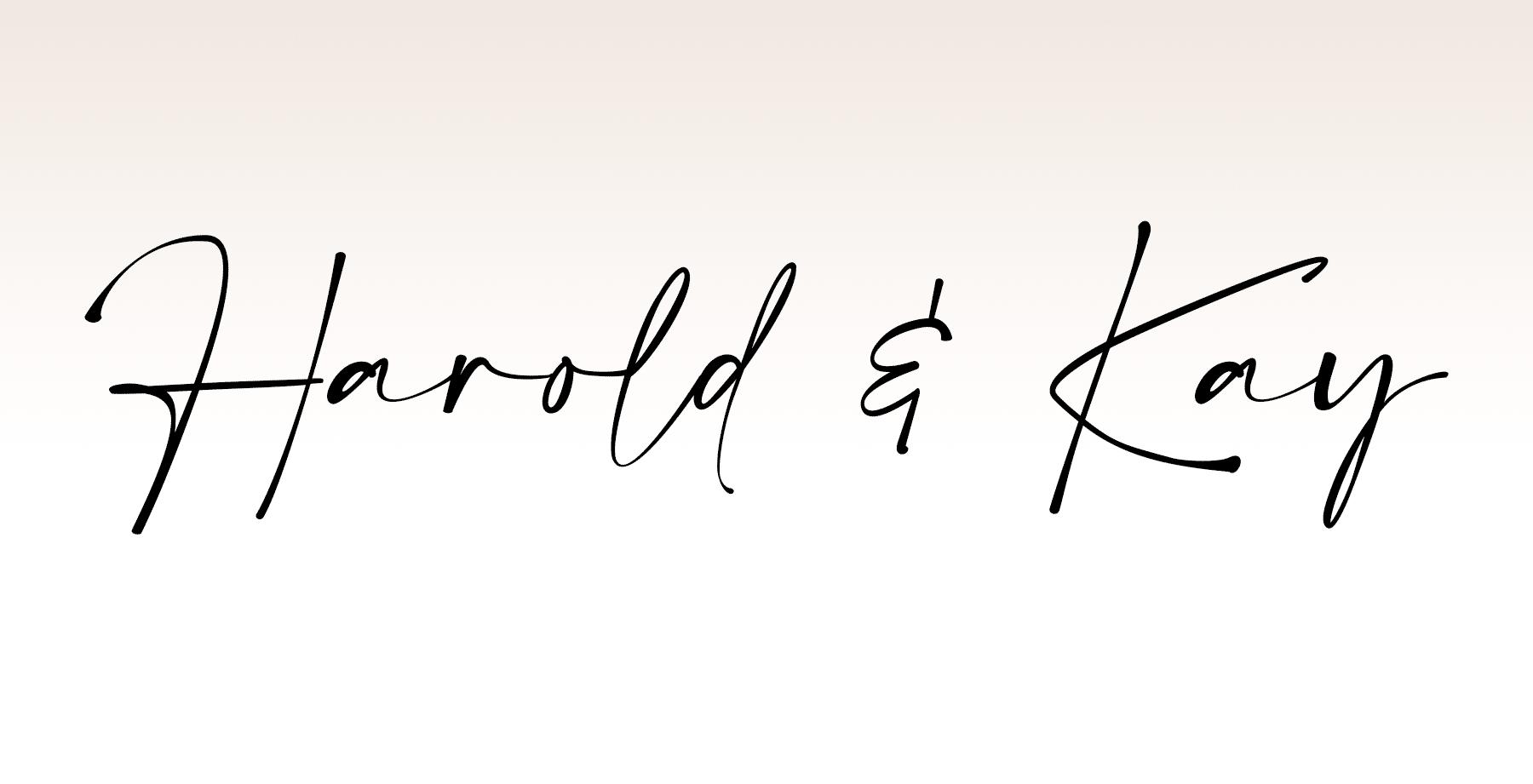 Harold and Kay - A Legacy